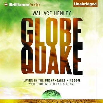 Globequake, Wallace Henley