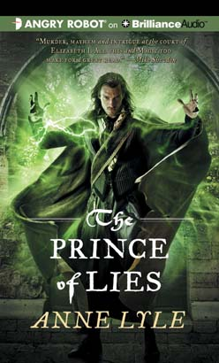 Prince of Lies, Anne Lyle