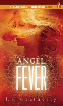 Angel Fever, L. A. Weatherly
