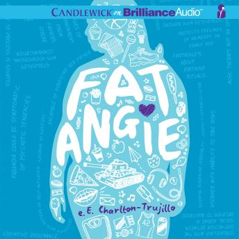 Fat Angie, E. Charlton-Trujillo