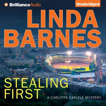 Stealing First, Linda Barnes