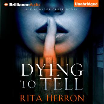 Dying to Tell, Rita Herron