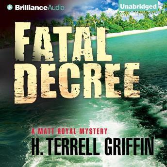 Fatal Decree, H. Terrell Griffin