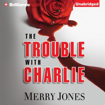 Trouble with Charlie, Merry Jones