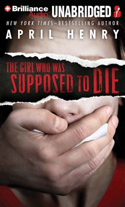 Girl Who Was Supposed to Die, April Henry