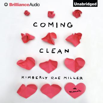 Coming Clean, Kimberly Rae Miller