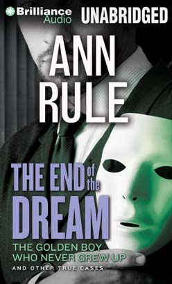End of the Dream, Ann Rule