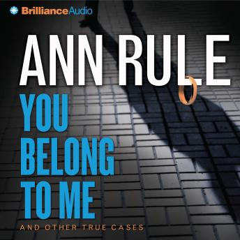 Download You Belong to Me by Ann Rule