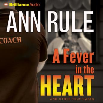 Download Fever in the Heart by Ann Rule