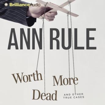 Download Worth More Dead by Ann Rule