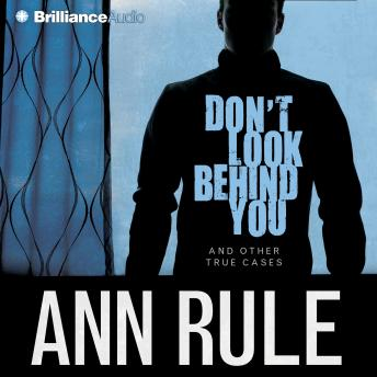 Don't Look Behind You, Ann Rule