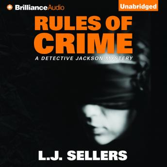 Rules of Crime, L.J. Sellers