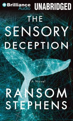Sensory Deception, Ransom Stephens
