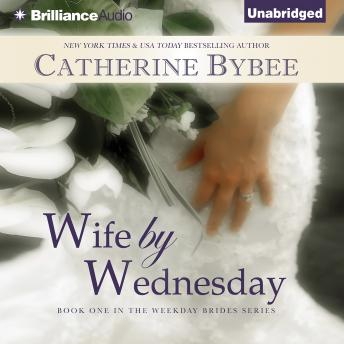 Wife by Wednesday, Catherine Bybee