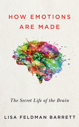 Download How Emotions Are Made: The Secret Life of the Brain by Lisa Feldman Barrett