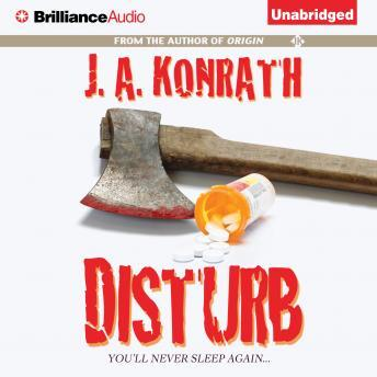 Disturb, J.A. Konrath