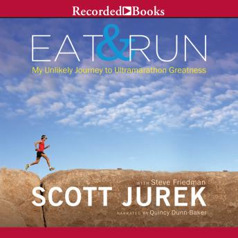 Eat and Run: My Unlikely Journey to Ultramarathon Greatness details