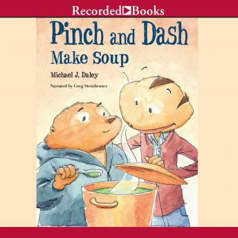 Pinch and Dash Make Soup, Michael J. Daley