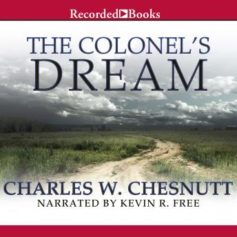 Colonel's Dream, Charles Chesnutt
