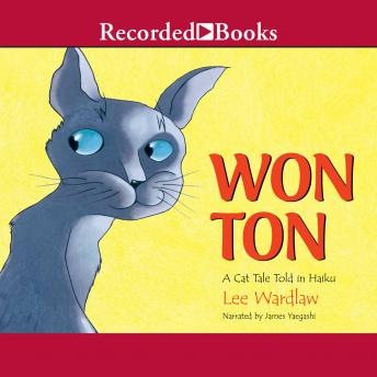 Won Ton: A Cat Tale Told in Haiku, Lee Wardlaw
