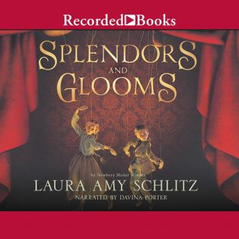 Splendors and Glooms, Laura Amy Schlitz