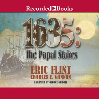 Download 1635: The Papal Stakes by Eric Flint, Charles E. Gannon