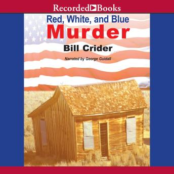 Red, White and Blue Murder: A Sherrif Dan Rhodes Mystery, Bill Crider