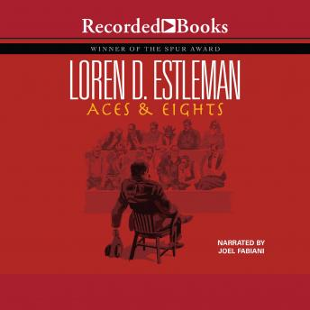 Aces and Eights, Loren Estleman
