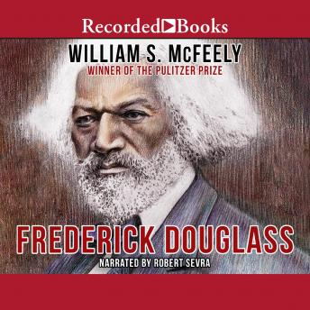 Frederick Douglass, William S. McFeely