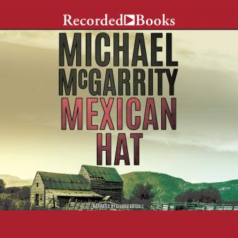 Mexican Hat, Michael McGarrity