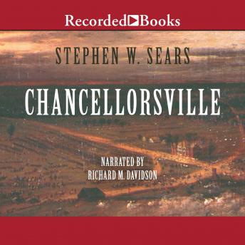 Chancellorsville, Stephen Sears