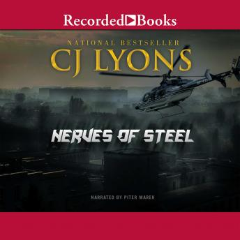 Nerves of Steel, C. J. Lyons
