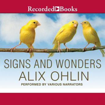 Signs and Wonders, Alix Ohlin