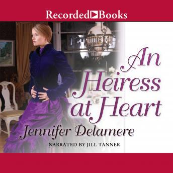 Heiress at Heart, Jennifer Delamere