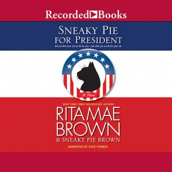 Sneaky Pie for President details