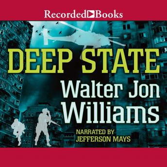 Deep State, Walter John Williams