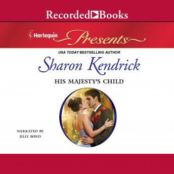 His Majesty's Child, Sharon Kendrick