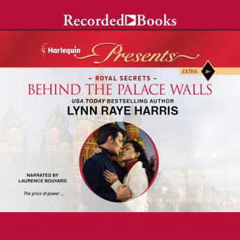Behind the Palace Walls, Lynn Raye Harris