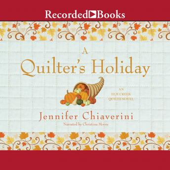 Quilter's Holiday, Jennifer Chiaverini