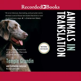 Animals in Translation: Using the Mysteries of Autism to Decode Animal Behavior, Catherine Johnson, Temple  Speaker Grandin