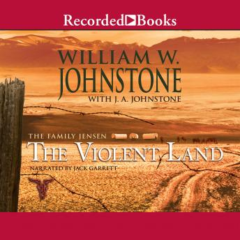 Family Jensen: The Violent Land, William W. Johnstone