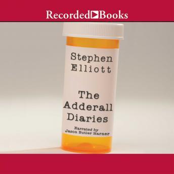 Adderall Diaries: A Memoir of Moods, Masochism, and Murder details