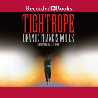 Tight Rope, Deanie Francis Mills