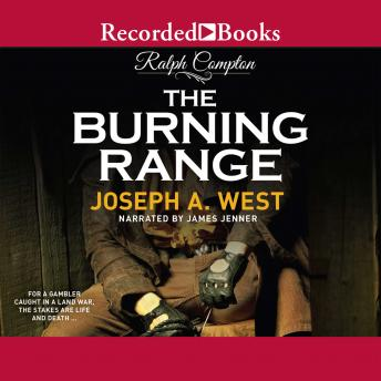 Ralph Compton :  The Burning Range, Ralph Compton, Joseph A. West