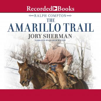 Ralph Compton The Amarillo Trail, Jory Sherman, Ralph Compton