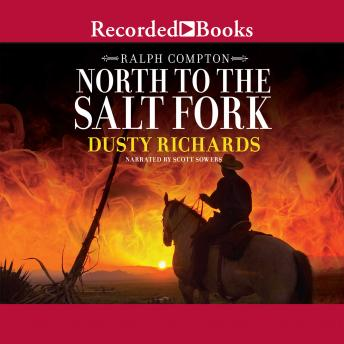 North to the Salt Fork: A Ralph Compton Novel, Ralph Compton, Dusty Richards