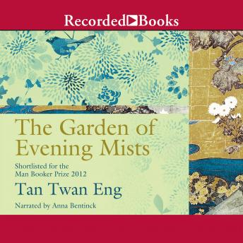Garden of Evening Mists, Tan Twan Eng