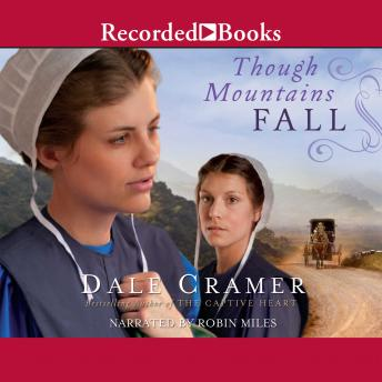 Though Mountains Fall, W. Dale Cramer