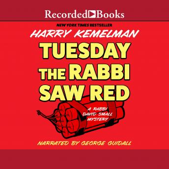 Tuesday the Rabbi Saw Red, Harry Kemelman