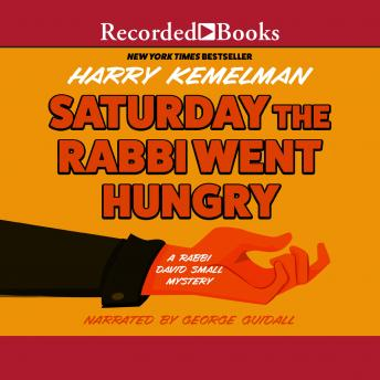 Saturday the Rabbi Went Hungry, Harry Kemelman